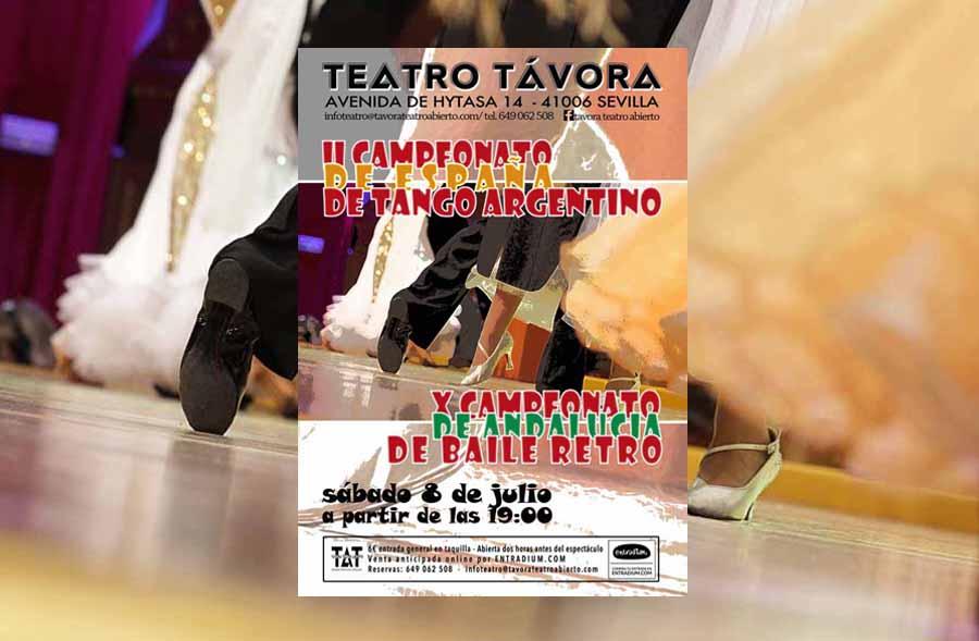 Campeonatos en Sevilla 8 Julio 2017 Información El X Campeonato de Andalucía de Baile Retro y el II de España de Tango Argentino se celebrarán en la ciudad de Sevilla